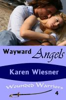 Wayward Angels  Book 4 of the Wounded Warriors Series PDF