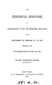 An historical discourse in Commemoration of the two-hundredth anniversary of the settlement of Norwalk