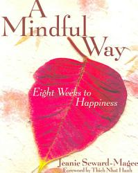 A Mindful Way Book PDF