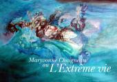 Maryvonne Chaigneau: ou l'extrême vie