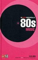 The Virgin Encyclopedia of 80s Music PDF