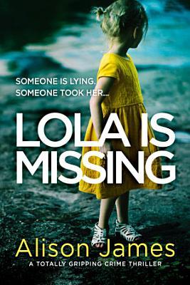 Lola Is Missing