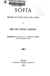 Sofía: drama en tres actos, en verso