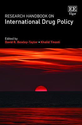 Research Handbook on International Drug Policy