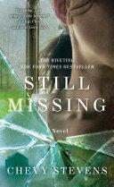 Still Missing: A Novel by Chevy Stevens