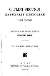 Naturalis historiae: Libr. XXIII - XXXII, Volume 4
