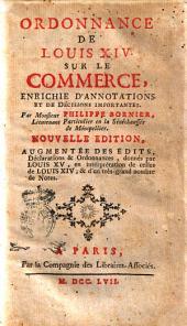 Ordonnance de Louis 14. sur le commerce, enrichie d'annotations et de décisions importantes. Par monsieur Philippe Bornier ..