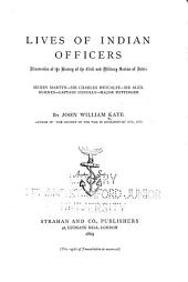Lives of Indian Officers: Illustrative of the History of the Civil and Military Service of India, Volume 2