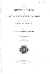 The Butterflies of the Eastern United States and Canada: Volume 3