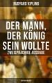 Der Mann  der K  nig sein wollte   Zweisprachige Ausgabe  Deutsch Englisch