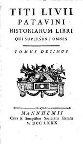 Historiarum Libri Qui Supersunt Omnes: Volume 10