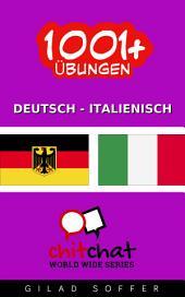 1001+ Übungen Deutsch - Italienisch