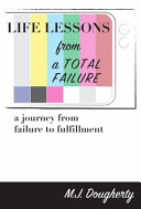 Life Lessons from a Total Failure