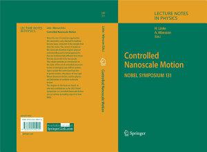 Controlled Nanoscale Motion