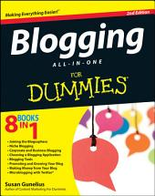 Blogging All-in-One For Dummies: Edition 2