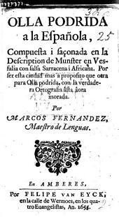 Olla Podrida a la Española, compuesta i saçonada en la description de Munster en Vefalia con sala Sarraccena i Africana, etc