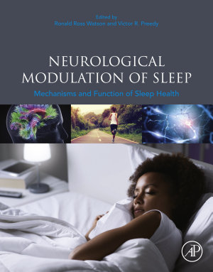 Neurological Modulation of Sleep