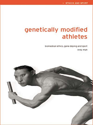Genetically Modified Athletes