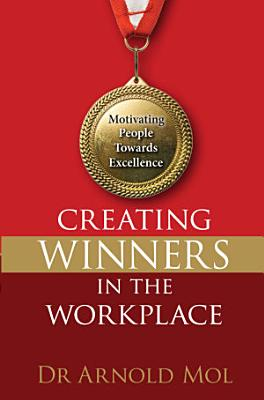 Creating Winners in the Workplace  eBook