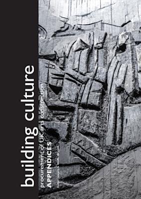 Building Culture  procurement of UK arts construction  Appendices