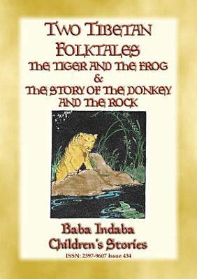 TWO TIBETAN FOLK TALES   Children s Moral Tales from the Roof of the World