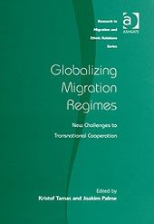 Globalizing Migration Regimes: New Challenges to Transnational Cooperation