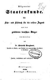 Allgemeine Staatenkunde: als Lehr- und Lesebuch für die reifere Jugend und den gebildeten deutschen Bürger entworfen