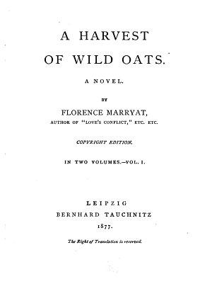 A Harvest of Wild Oats0 PDF