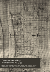 Documentary history of Dunmore's War, 1774: compiled from the Draper Manuscripts in the library of the Wisconsin Historical Society and published at the charge of the Wisconsin Society of the Sons of the American Revolution