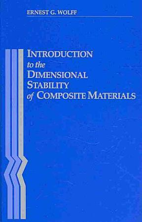 Introduction to the Dimensional Stability of Composite Materials PDF