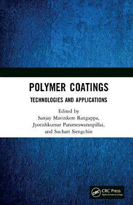 Polymer Coatings  Technologies and Applications