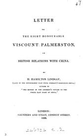 Letter to ... viscount Palmerston on British relations with China