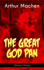 THE GREAT GOD PAN (Horror Classic)
