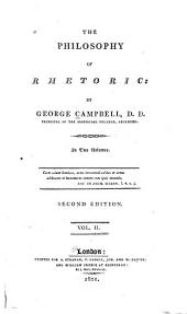 The Philosophy of Rhetoric: Volume 2