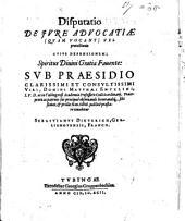 Disp. de iure advocatiae (quam vocant) vel protectionis