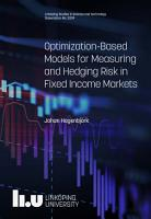 Optimization Based Models for Measuring and Hedging Risk in Fixed Income Markets PDF