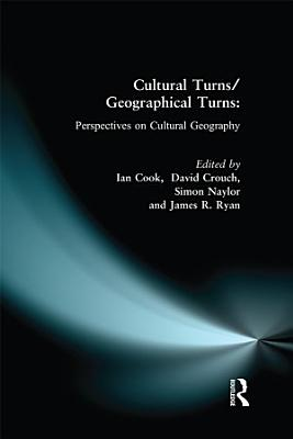Cultural Turns Geographical Turns