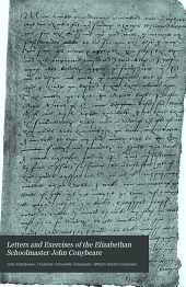 Letters and Exercises of the Elizabethan Schoolmaster John Conybeare: Schoolmaster at Molton, Devon, 1580 and at Swimbridge, 1594