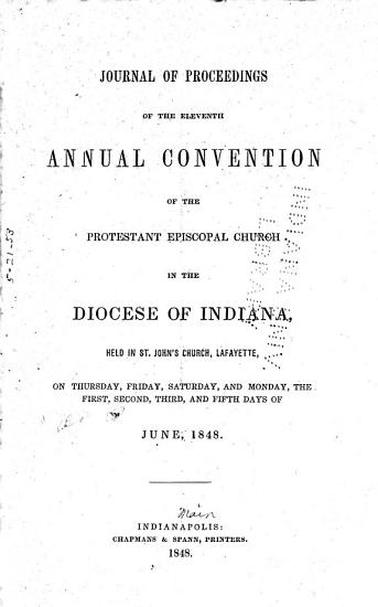 Journal of the Proceedings of the     Annual Convention of the Protestant Episcopal Church in the Diocese of Indiana PDF
