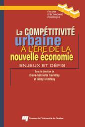 Compétitivité urbaine à l'ère de la nouvelle économie: Enjeux et défis