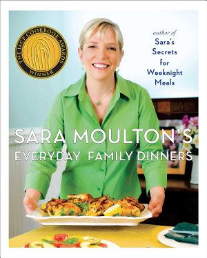 Sara Moulton s Everyday Family Dinners