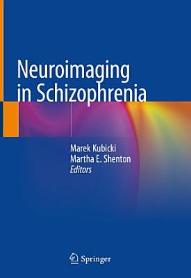Neuroimaging in Schizophrenia