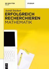 Erfolgreich recherchieren - Mathematik
