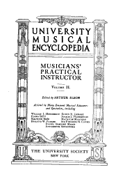 University Musical Encyclopedia: Musicians' practical instructor