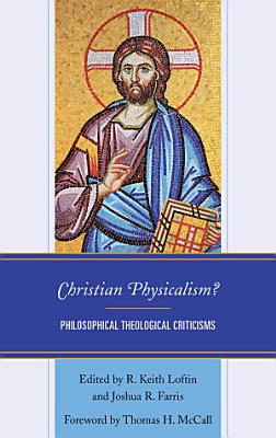 Christian Physicalism