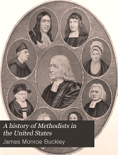 A History of Methodists in the United States: Volume 1