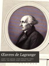 Œuvres de Lagrange: Mémoires extraits des recueils de l'Académie royale des sciences et belles-lettres de Berlin. (Suite.)