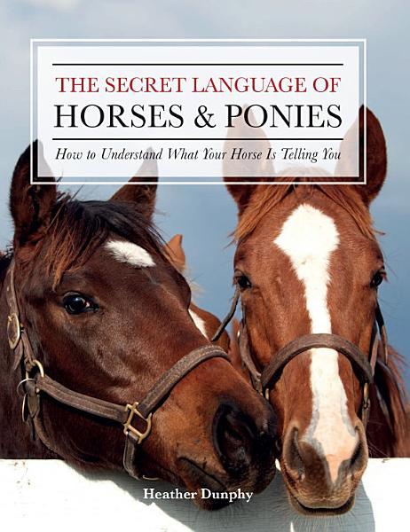 The Secret Language of Horses and Ponies
