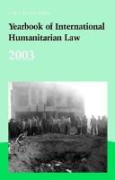 Yearbook of International Humanitarian Law   2003 PDF