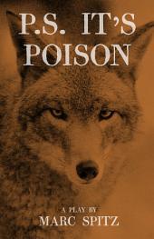 P. S. It's Poison